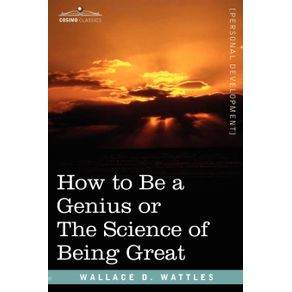 How-to-Be-a-Genius-or-the-Science-of-Being-Great