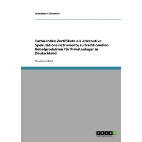 Turbo-Index-Zertifikate-als-alternative-Spekulationsinstrumente-zu-traditionellen-Hebelprodukten-fur-Privatanleger-in-Deutschland