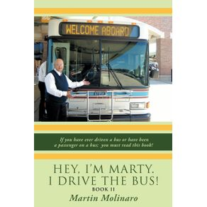 Hey-Im-Marty.-I-Drive-the-Bus--Book-II