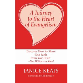 A-Journey-to-the-Heart-of-Evangelism