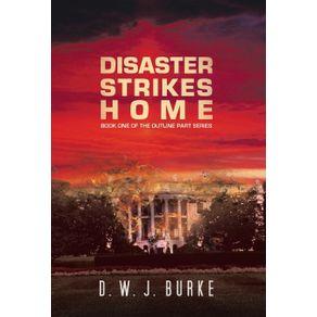 Disaster-Strikes-Home