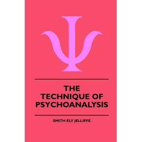 The-Technique-Of-Psychoanalysis