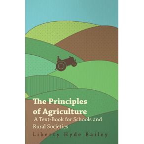 The-Principles-of-Agriculture---A-Text-Book-for-Schools-and-Rural-Societies
