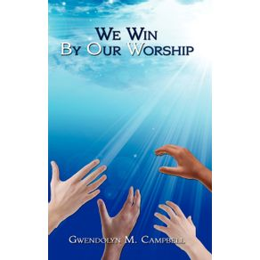 We-Win-By-Our-Worship