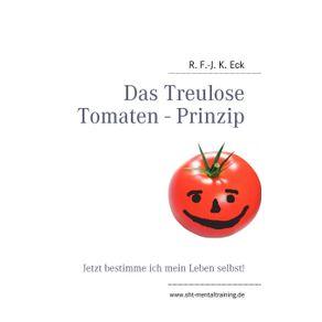 Das-Treulose-Tomaten---Prinzip