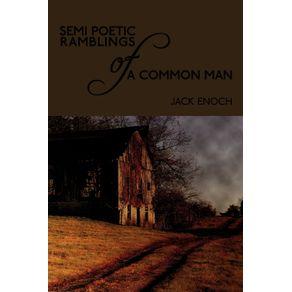 Semi-Poetic-Ramblings-of-a-Common-Man