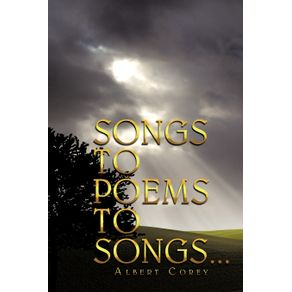 SONGS-TO-POEMS-TO-SONGS...