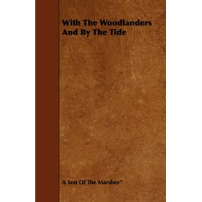 With-The-Woodlanders-And-By-The-Tide