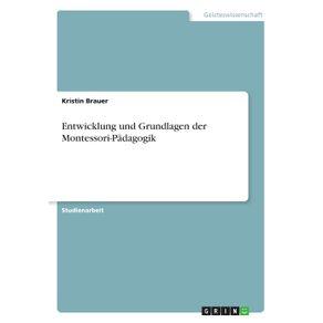 Entwicklung-und-Grundlagen-der-Montessori-Padagogik