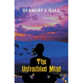 The-Untroubled-Mind