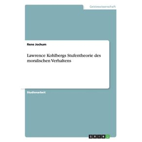 Lawrence-Kohlbergs-Stufentheorie-des-moralischen-Verhaltens