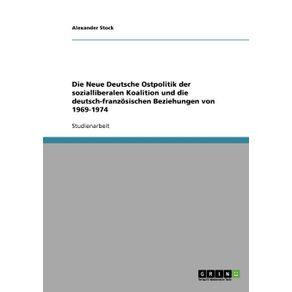 Die-Neue-Deutsche-Ostpolitik-der-sozialliberalen-Koalition-und-die-deutsch-franzosischen-Beziehungen-von-1969-1974