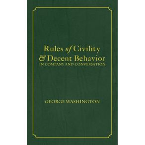 Rules-of-Civility---Decent-Behavior-In-Company-and-Conversation