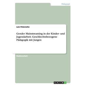 Gender-Mainstreaming-in-der-Kinder--und-Jugendarbeit.-Geschlechtsbezogene-Padagogik-mit-Jungen