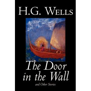 The-Door-in-the-Wall-and-Other-Stories-by-H.-G.-Wells-Science-Fiction-Literary