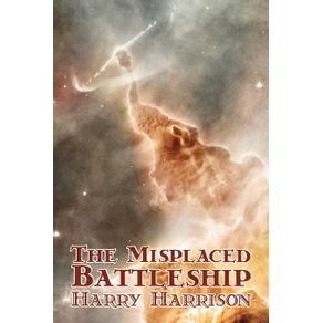 The-Misplaced-Battleship-by-Harry-Harrison-Science-Fiction-Adventure