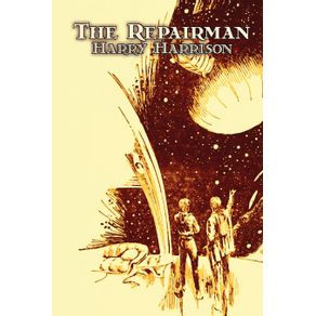 The-Repairman-by-Harry-Harrison-Science-Fiction-Adventure