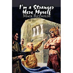Im-a-Stranger-Here-Myself-by-Mack-Reynolds-Science-Fiction-Adventure-Fantasy