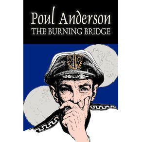 The-Burning-Bridge-by-Poul-Anderson-Science-Fiction-Adventure-Fantasy