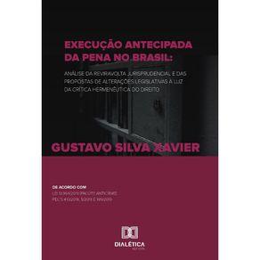 Execucao-antecipada-da-pena-no-Brasil--analise-da-reviravolta-jurisprudencial-e-das-propostas-de-alteracoes-legislativas-a-luz-da-Critica-Hermeneutica-do-Direito