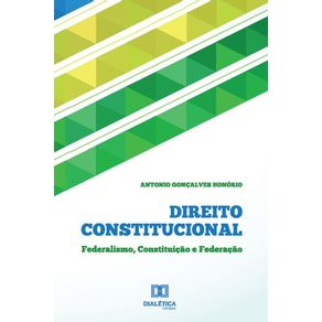 Direito-Constitucional--Federalismo-Constituicao-e-Federacao
