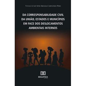 Da-Corresponsabilidade-Civil-da-Uniao-Estados-e-Municipios-em-face-dos-deslocados-ambientais-internos