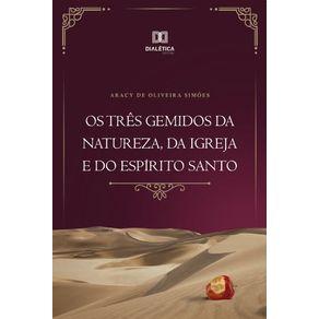 Os-tres-gemidos-da-natureza-da-igreja-e-do-Espirito-Santo