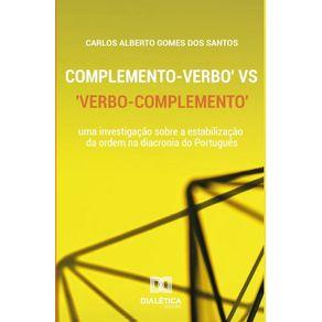 Complemento---Verbo-vs-Verbo---Complemento--uma-investigacao-sobre-a-estabilizacao-da-ordem-na-diacronia-do-Portugues