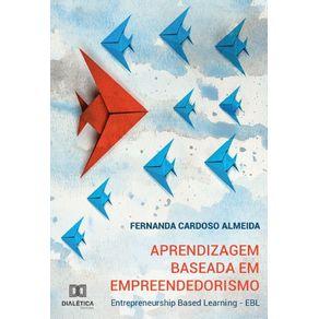 Aprendizagem-Baseada-em-Empreendedorismo---Entrepreneurship-Based-Learning---EBL