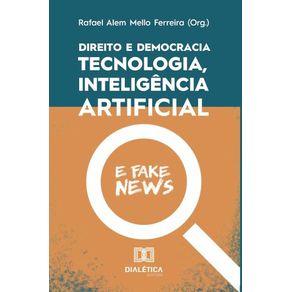 Direito-e-democracia--tecnologia-inteligencia-artificial-e-fake-news
