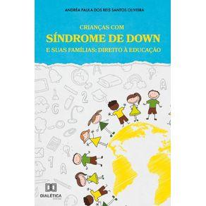Criancas-com-Sindrome-de-Down-e-suas-Familias--direito-a-educacao