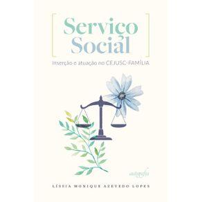 Servico-social--insercao-e-atuacao-no-CEJUSC-Familia
