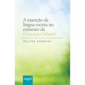 A-insercao-da-lingua-escrita-no-contexto-da-educacao-infantil-