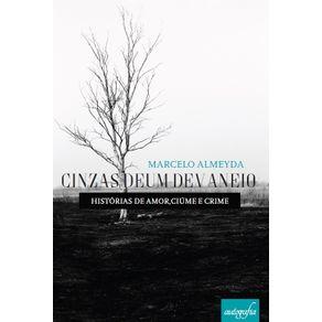 Cinzas-de-um-Devaneio--Historias-de-Amor-Ciume-e-Crime