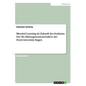Blended-Learning-als-Zukunft-des-Studiums.-Der-BA-Bildungswissenschaften-der-FernUniversitat-Hagen