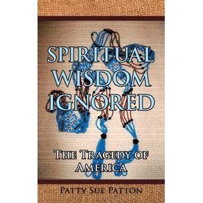 Spiritual-Wisdom-Ignored