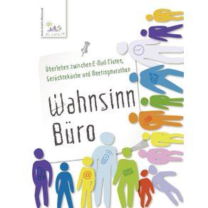 Wahnsinn-Buro