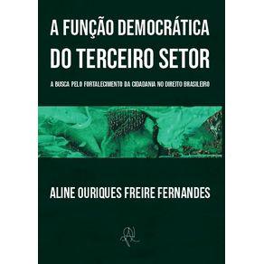 A-funcao-democratica-do-terceiro-setor--A-busca-pelo-fortalecimento-da-cidadania-no-direito-brasileiro