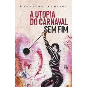 A-utopia-do-carnaval-sem-fim