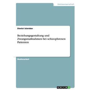 Beziehungsgestaltung-und-Zwangsma-nahmen-bei-schizophrenen-Patienten