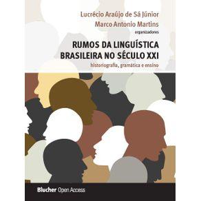Rumos-da-linguistica-brasileira-no-seculo-XXI---historiografia-gramatica-e-ensino