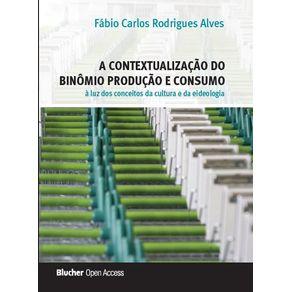 A-contextualizacao-do-binomio-producao-e-consumo-a-luz-dos-conceitos-da-cultura-e-da-ideologia