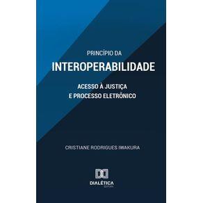 Principio-da-Interoperabilidade--Acesso-a-Justica-e-Processo-Eletronico
