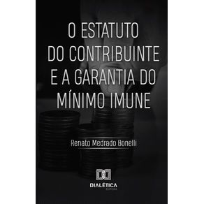 O-Estatuto-do-Contribuinte-e-a-Garantia-do-Minimo-Imune