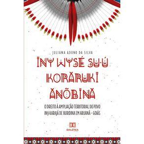 Iny-Wyse-Su-u-Koraruki-Anobina