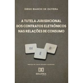 A-Tutela-Jurisdicional-dos-Contratos-Eletronicos-nas-Relacoes-de-Consumo