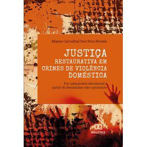 Justica-Restaurativa-em-crimes-de-violencia-domestica--por-uma-praxis-decolonial-a-partir-do-feminismo-nao-carcerario