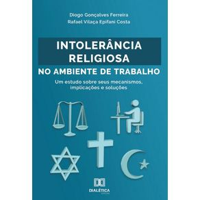Intolerancia-Religiosa-no-Ambiente-de-Trabalho--um-estudo-sobre-seus-mecanismos-implicacoes-e-solucoes