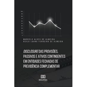 Disclosure-das-provisoes-passivos-e-ativos-contingentes-em-entidades-fechadas-de-previdencia-complementar