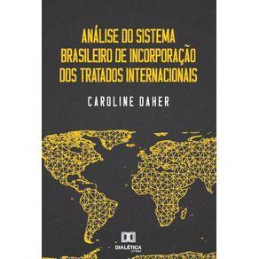 Analise-do-sistema-brasileiro-de-incorporacao-dos-tratados-internacionais